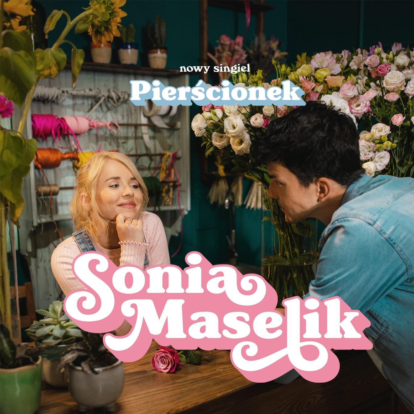"""Sonia Maselik z premierą nowego singla pt.""""Pierścionek"""""""